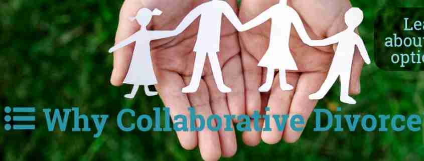 Why Collaborative Divorce