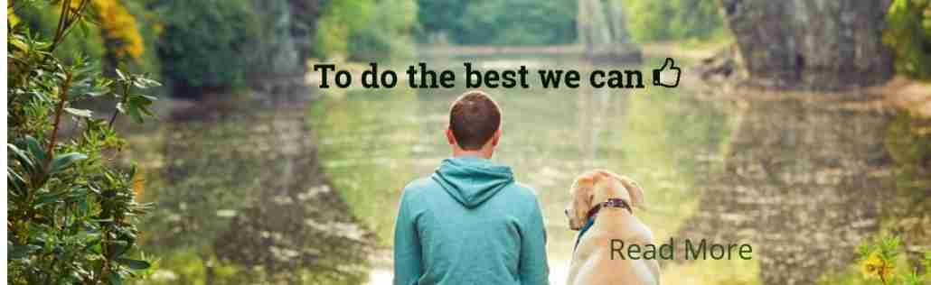 To do the best we can